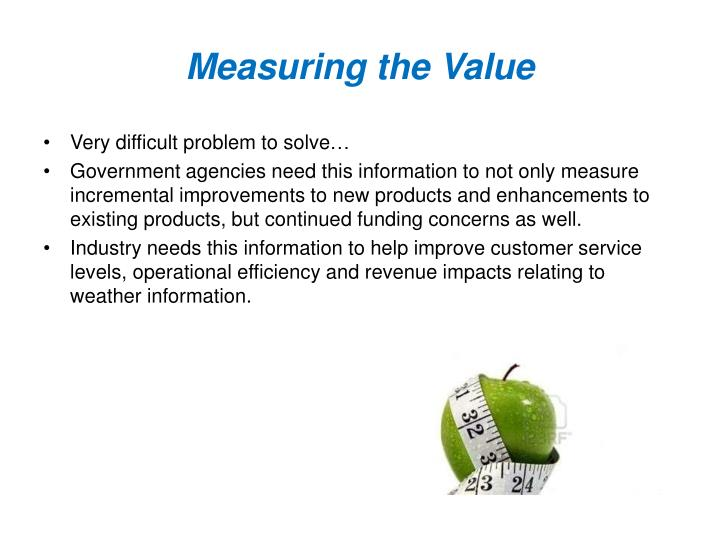 Measuring the Value