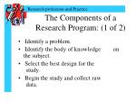 the components of a research program 1 of 2