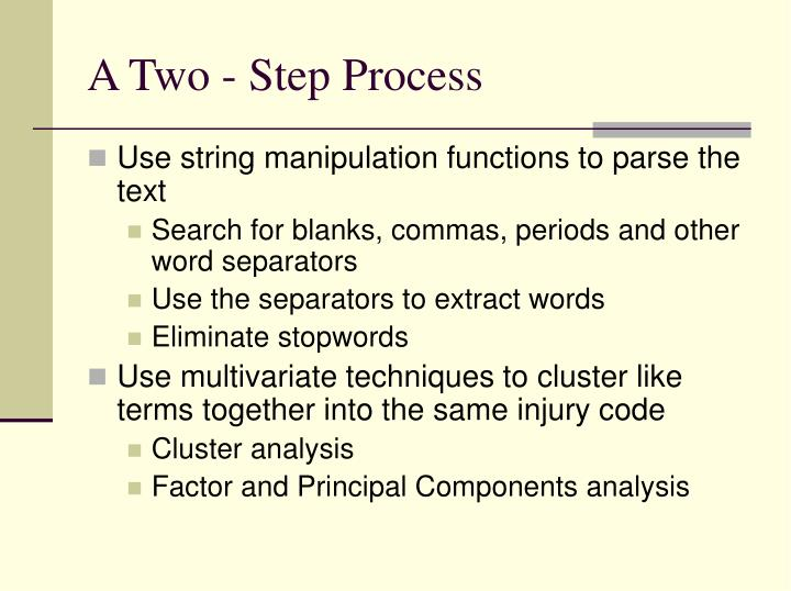 A Two - Step Process