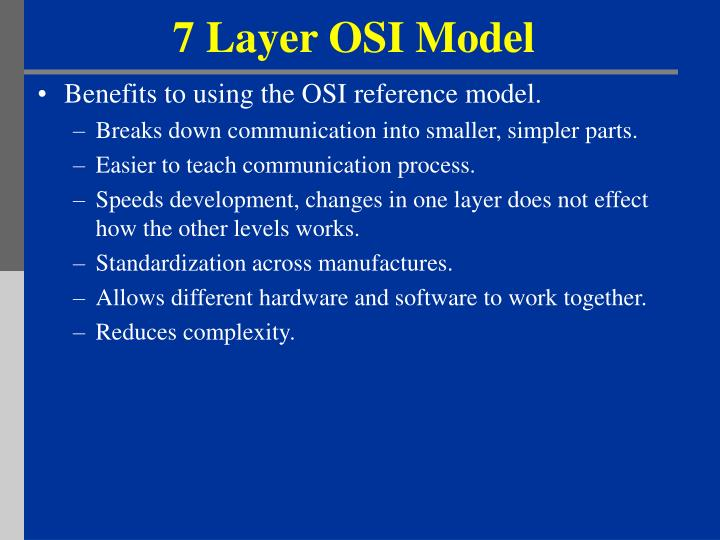 main benefits osi model
