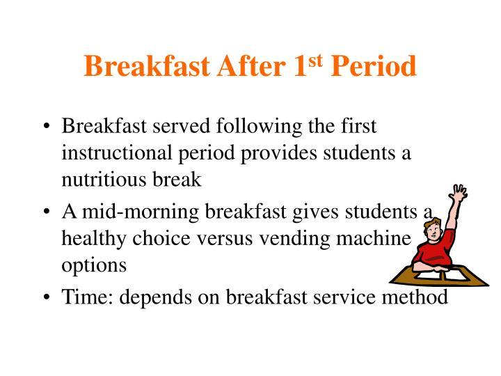 Breakfast After 1