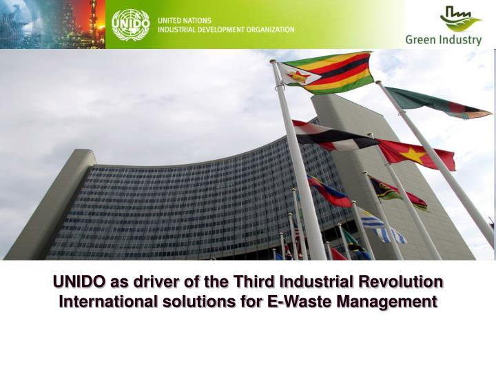 UNIDO as driver of the Third Industrial Revolution