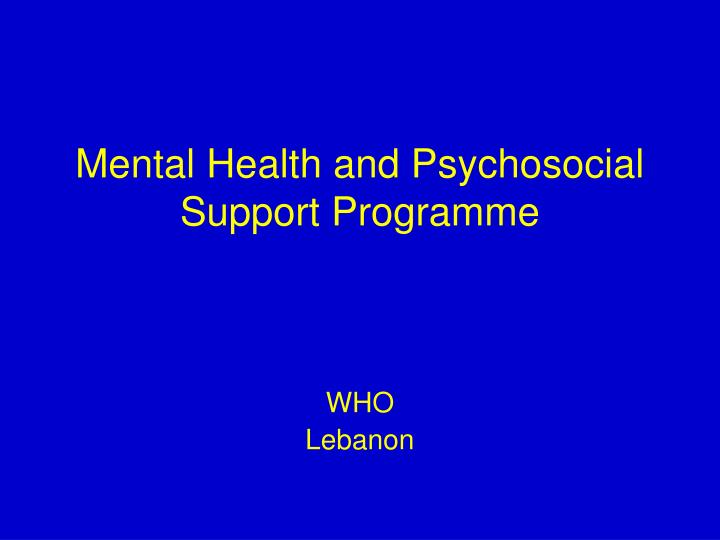 Mental health and psychosocial support programme