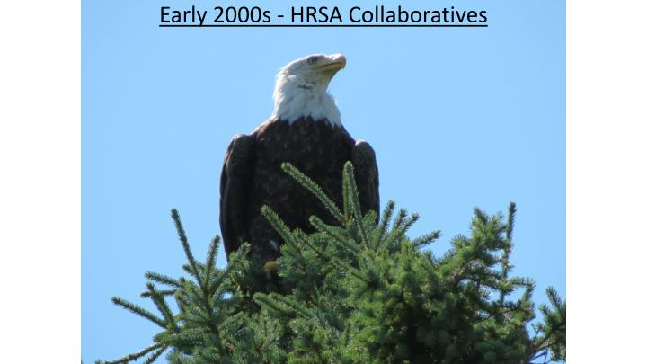 Early 2000s - HRSA