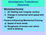 atmospheric turbulence sources1