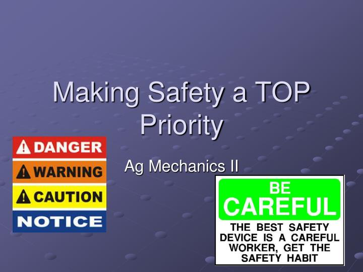 making safety a top priority n.