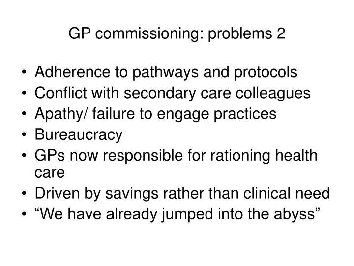 GP commissioning: problems 2