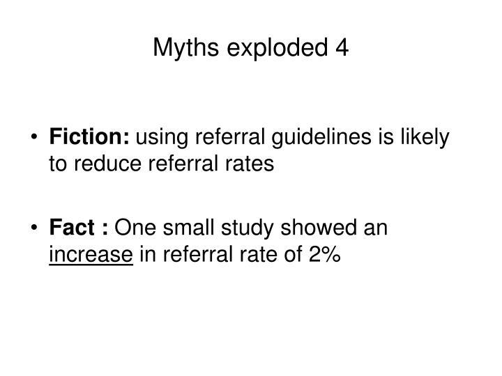 Myths exploded 4