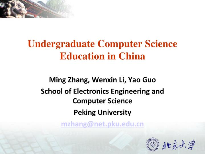 undergraduate computer science education in china n.