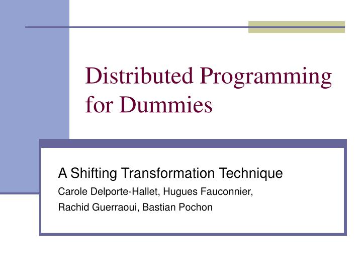 distributed programming for dummies n.