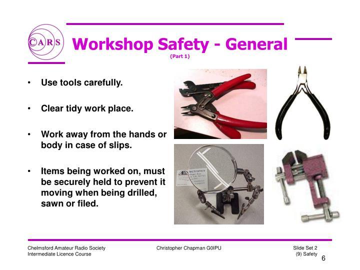 Workshop Safety - General