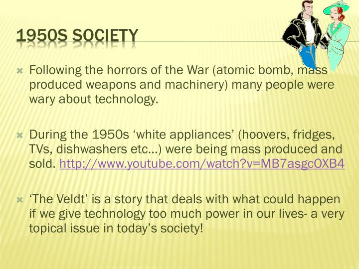 ppt the veldt powerpoint presentation id  following the horrors of the war atomic bomb mass produced weapons