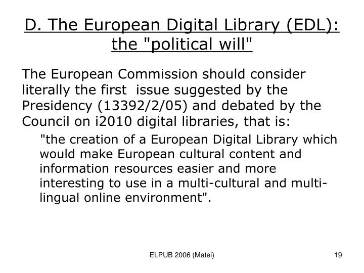 """D. The European Digital Library (EDL): the """"political will"""""""