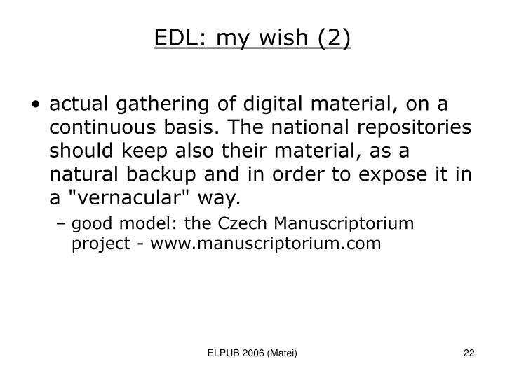 EDL: my wish (2)