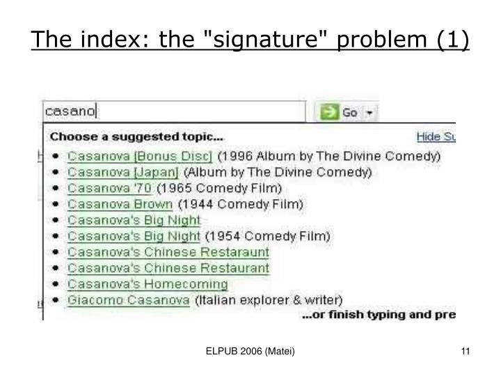 """The index: the """"signature"""" problem (1)"""
