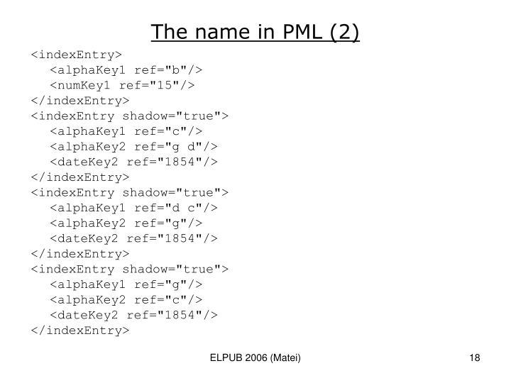 The name in PML (2)