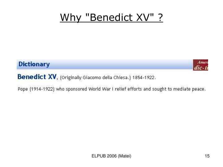 """Why """"Benedict XV"""" ?"""