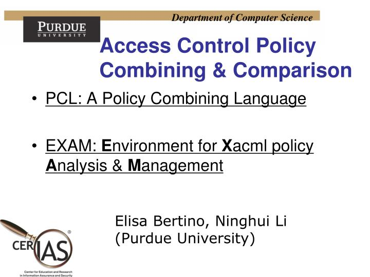 Access Control Policy Combining & Comparison