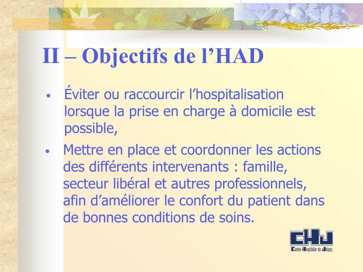 II – Objectifs de l'HAD