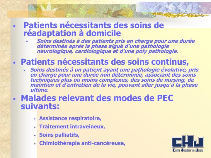 Malades relevant des modes de PEC suivants: