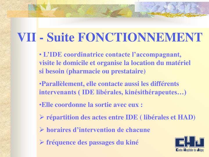 VII - Suite FONCTIONNEMENT
