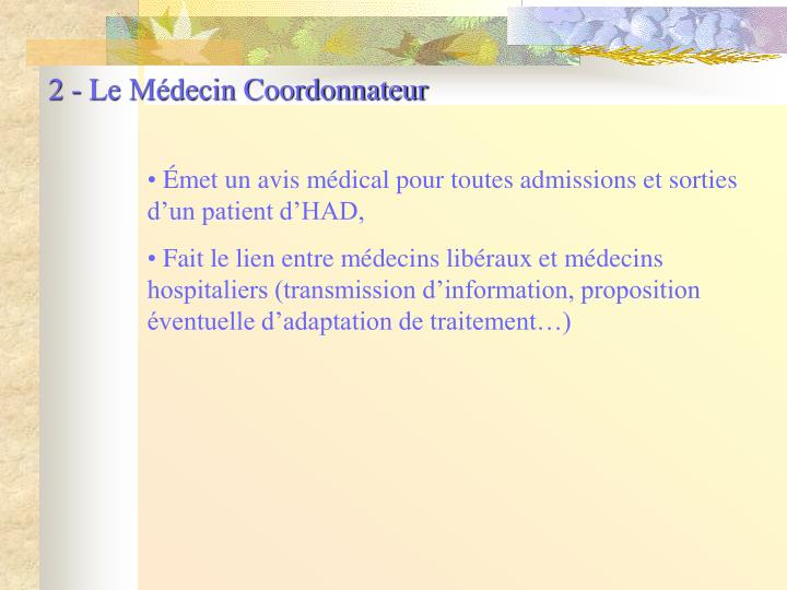 2 - Le Médecin Coordonnateur