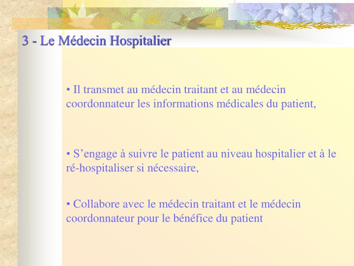 3 - Le Médecin Hospitalier
