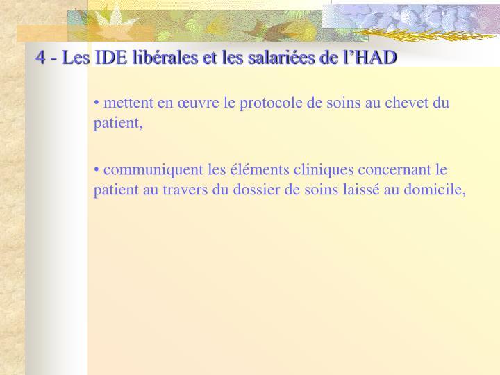4 - Les IDE libérales et les salariées de l'HAD