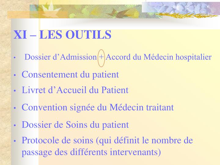XI – LES OUTILS