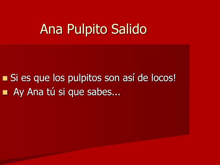 Ana Pulpito Salido