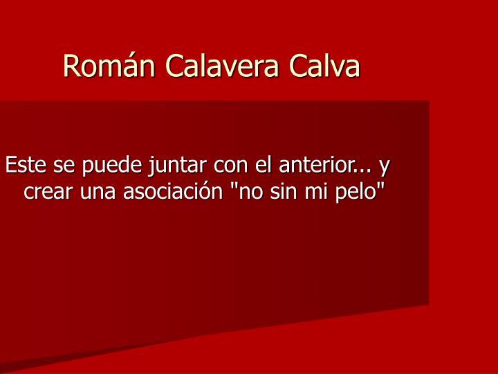 Román Calavera Calva