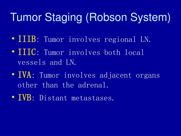 Tumor Staging (Robson System)