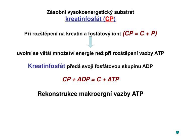 Zásobní vysokoenergetický substrát