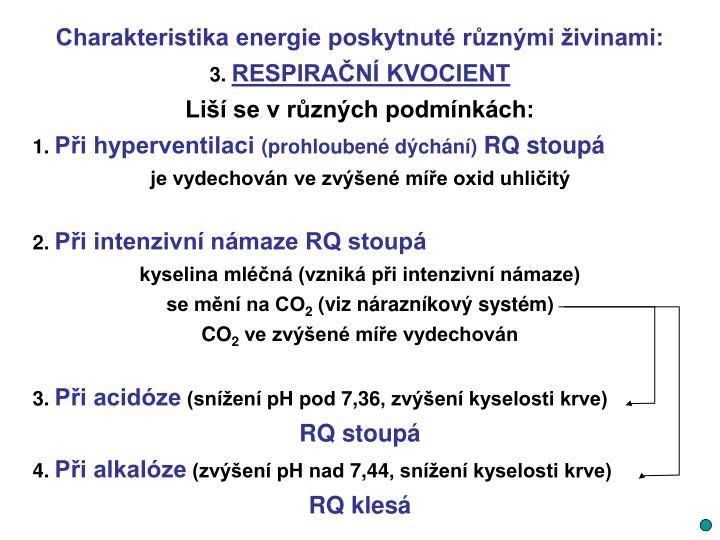 Charakteristika energie poskytnuté různými živinami: