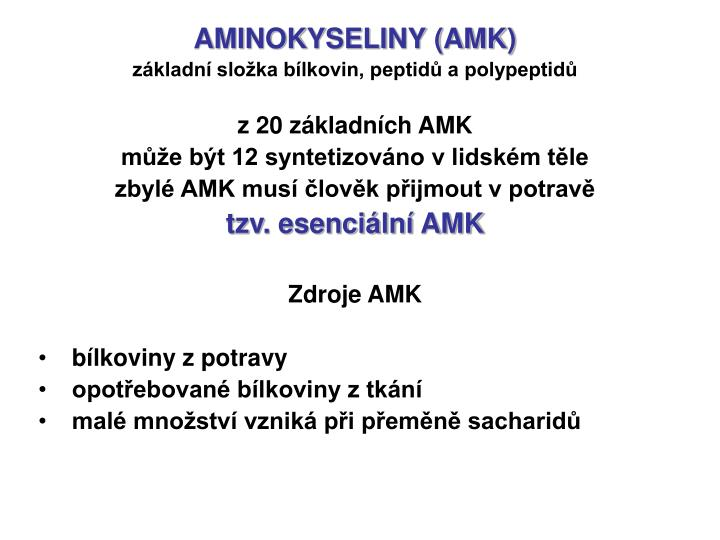 AMINOKYSELINY (AMK)