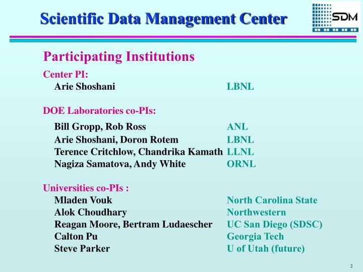 Scientific Data Management Center