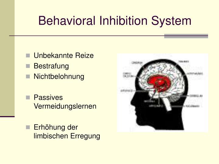 Behavioral inhibition system