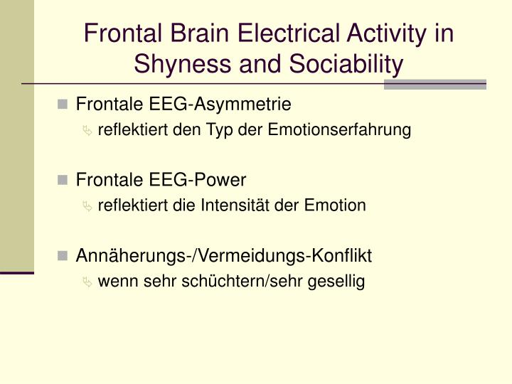 Frontal Brain Electrical Activity in
