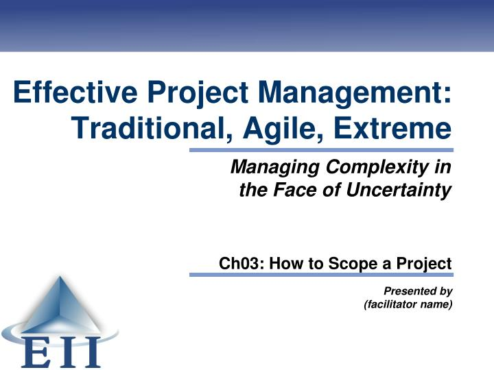 effective project management traditional agile extreme n.