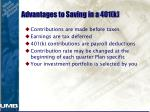 advantages to saving in a 401 k