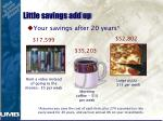 little savings add up