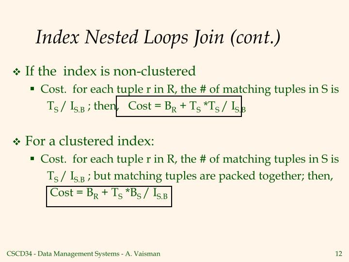 Index Nested Loops Join (cont.)