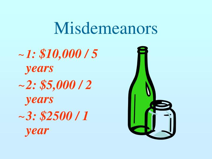 Misdemeanors