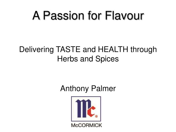 delivering taste and health through herbs and spices n.