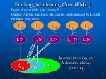 finding minimum cost fmc