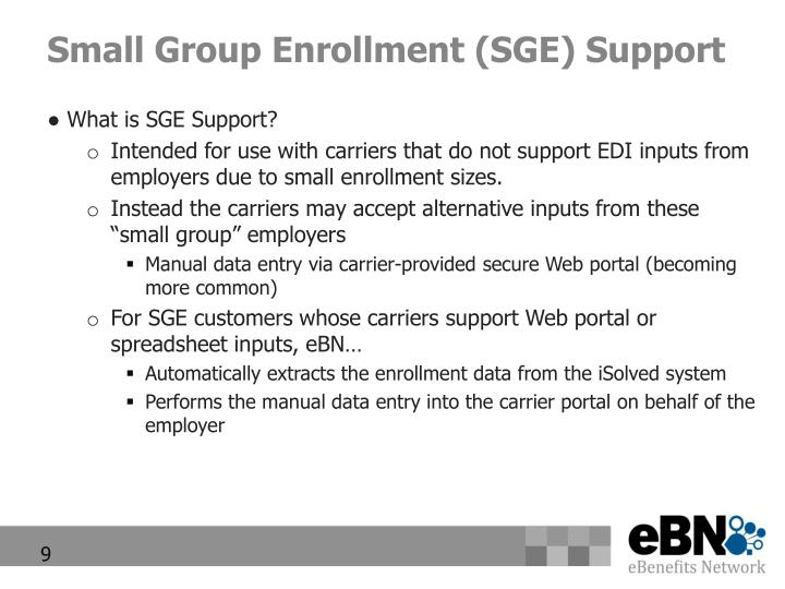 Small Group Enrollment (SGE) Support