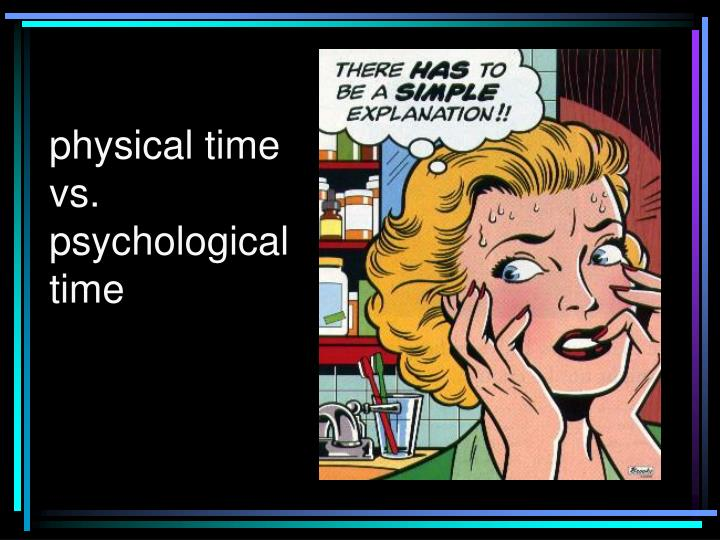 Physical time      vs.