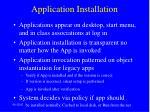 application installation