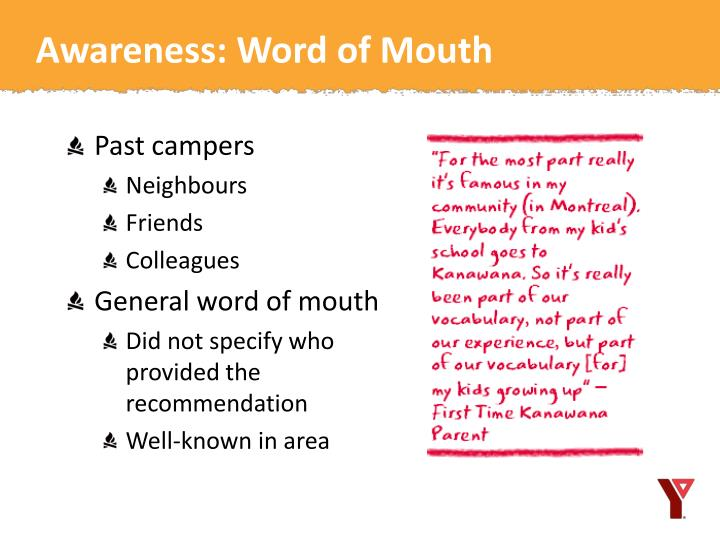 Awareness: Word of Mouth