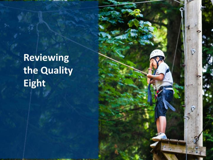 Reviewing the Quality Eight